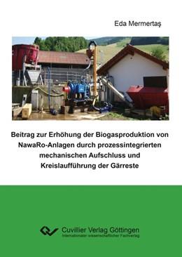 Abbildung von Mermertas | Beitrag zur Erhöhung der Biogasproduktion von NawaRo-Anlagen durch prozessintegrierten mechanischen Aufschluss und Kreislaufführung der Gärreste | 2018
