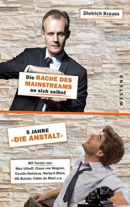Abbildung von Krauss | Die Rache des Mainstreams an sich selbst | 2019 | 5 Jahre »Die Anstalt« - mit Ma...