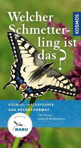 Abbildung von Dreyer   Welcher Schmetterling ist das?   2019   140 Arten einfach bestimmen