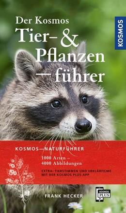 Abbildung von Hecker   Der Kosmos Tier- und Pflanzenführer   1. Auflage   2019   beck-shop.de