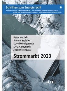 Strommarkt 2023 | Hettich / Walther / Wohlgemuth / Camenisch / Drittenbass | Buch (Cover)