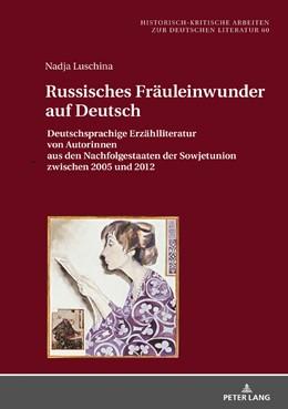 Abbildung von Luschina | Russisches Fräuleinwunder auf Deutsch | 1. Auflage | 2018 | beck-shop.de