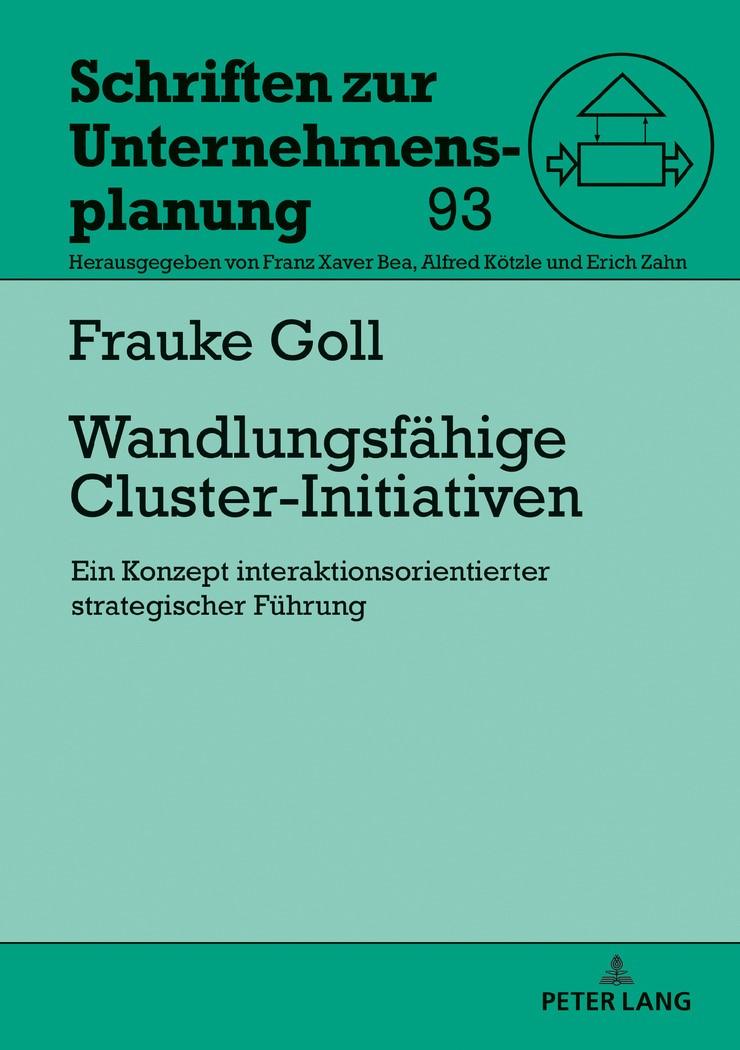 Abbildung von Goll   Wandlungsfähige Cluster-Initiativen   2018