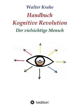 Abbildung von Krahe | Handbuch Kognitive Revolution | 1 | 2018 | Der vielsichtige Mensch