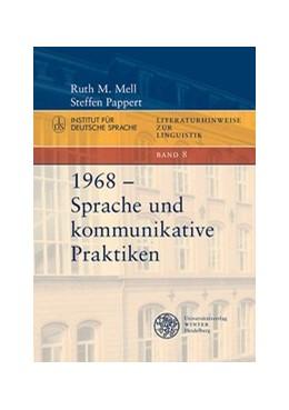 Abbildung von Mell / Pappert | 1968 - Sprache und kommunikative Praktiken | 2019