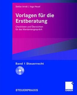 Abbildung von Arndt / Heuel   Vorlagen für die Erstberatung - Steuerrecht   2007   Checklisten und Übersichten fü...