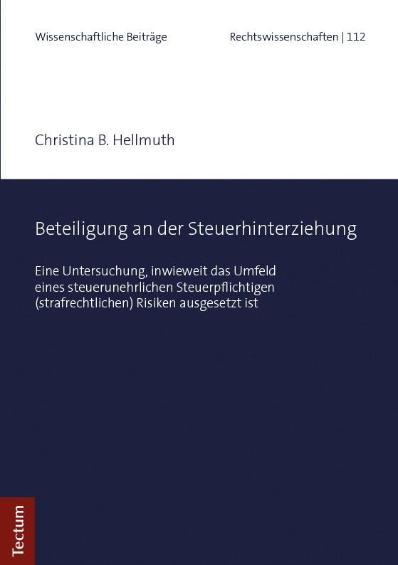 Beteiligung an der Steuerhinterziehung | Hellmuth, 2018 | Buch (Cover)