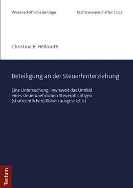 Abbildung von Hellmuth | Beteiligung an der Steuerhinterziehung | 1. Auflage | 2019 | beck-shop.de