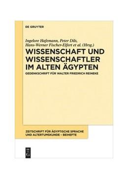 Abbildung von Hafemann / Dils | Wissenschaft und Wissenschaftler im Alten Ägypten | 1. Auflage | 2021 | beck-shop.de