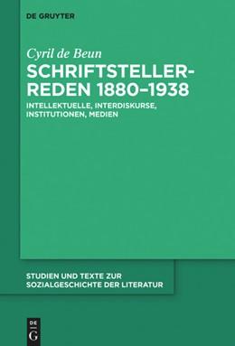Abbildung von de Beun   Schriftstellerreden 1880-1938   1. Auflage   2021   beck-shop.de