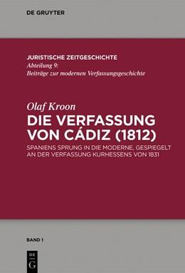 Abbildung von Kroon | Die Verfassung von Cádiz (1812) | 1. Auflage | 2019 | 1 | beck-shop.de