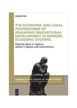 Abbildung von Popkova / Bogoviz | The Economic and Legal Foundations of Managing Innovative Development in Modern Economic Systems | 1. Auflage | 2020 | beck-shop.de