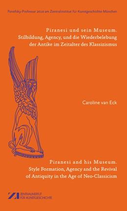Abbildung von Eck | Piranesi und sein Museum / Piranesi and his Museum | 1. Auflage | 2019 | 2019 | beck-shop.de