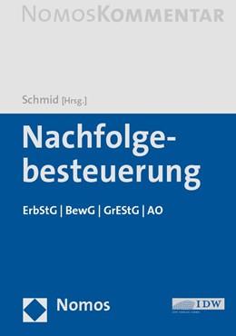 Abbildung von Schmid   Nachfolgebesteuerung   2019   ErbStG   BewG   GrEStG   AO