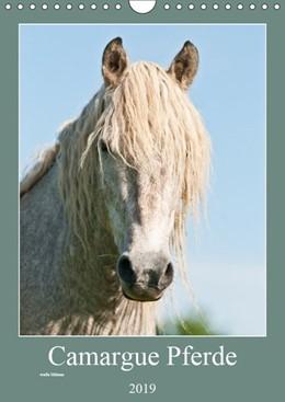 Abbildung von Bölts | Camargue Pferde - weiße Mähnen (Wandkalender 2019 DIN A4 hoch) | 1. Edition 2018 | 2018 | Weiße Pferde aus Frankreichs S...