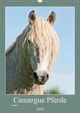Abbildung von Bölts | Camargue Pferde - weiße Mähnen (Wandkalender 2019 DIN A3 hoch) | 1. Edition 2018 | 2018 | Weiße Pferde aus Frankreichs S...