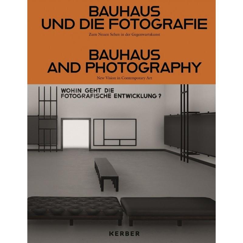 Abbildung von Gertz / Schaden / Scholz | Bauhaus und die Fotografie | 2019