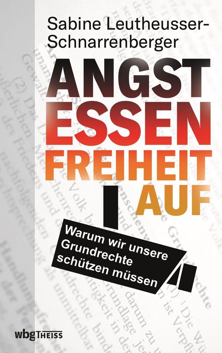 Abbildung von Leutheusser-Schnarrenberger | Angst essen Freiheit auf | 2019