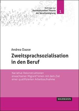 Abbildung von Daase   Zweitsprachsozialisation in den Beruf   1. Auflage   2018   beck-shop.de