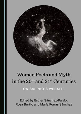 Abbildung von Women Poets and Myth in the 20th and 21st Centuries | 2018 | On Sappho's Website