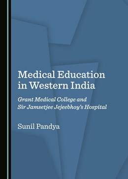 Abbildung von Medical Education in Western India | 2019 | Grant Medical College and Sir ...