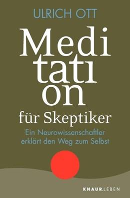 Abbildung von Ott | Meditation für Skeptiker | 1. Auflage | 2019 | beck-shop.de