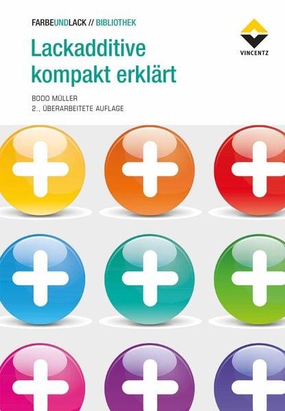 Lackadditive kompakt erklärt | Müller | 2. Auflage, 2018 | Buch (Cover)