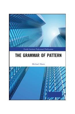 Abbildung von Hann | The Grammar of Pattern | 2019