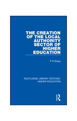 Abbildung von Sharp | The Creation of the Local Authority Sector of Higher Education | 1. Auflage | 2018 | 27 | beck-shop.de