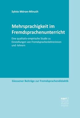 Abbildung von Méron-Minuth   Mehrsprachigkeit im Fremdsprachenunterricht   2018   Eine qualitativ-empirische Stu...