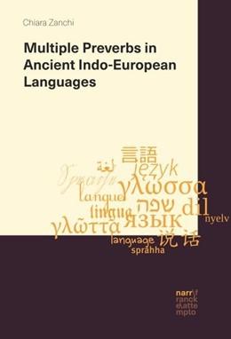 Abbildung von Zanchi   Multiple Preverbs in Ancient Indo-European Languages   2019   A comparative study on Vedic, ...
