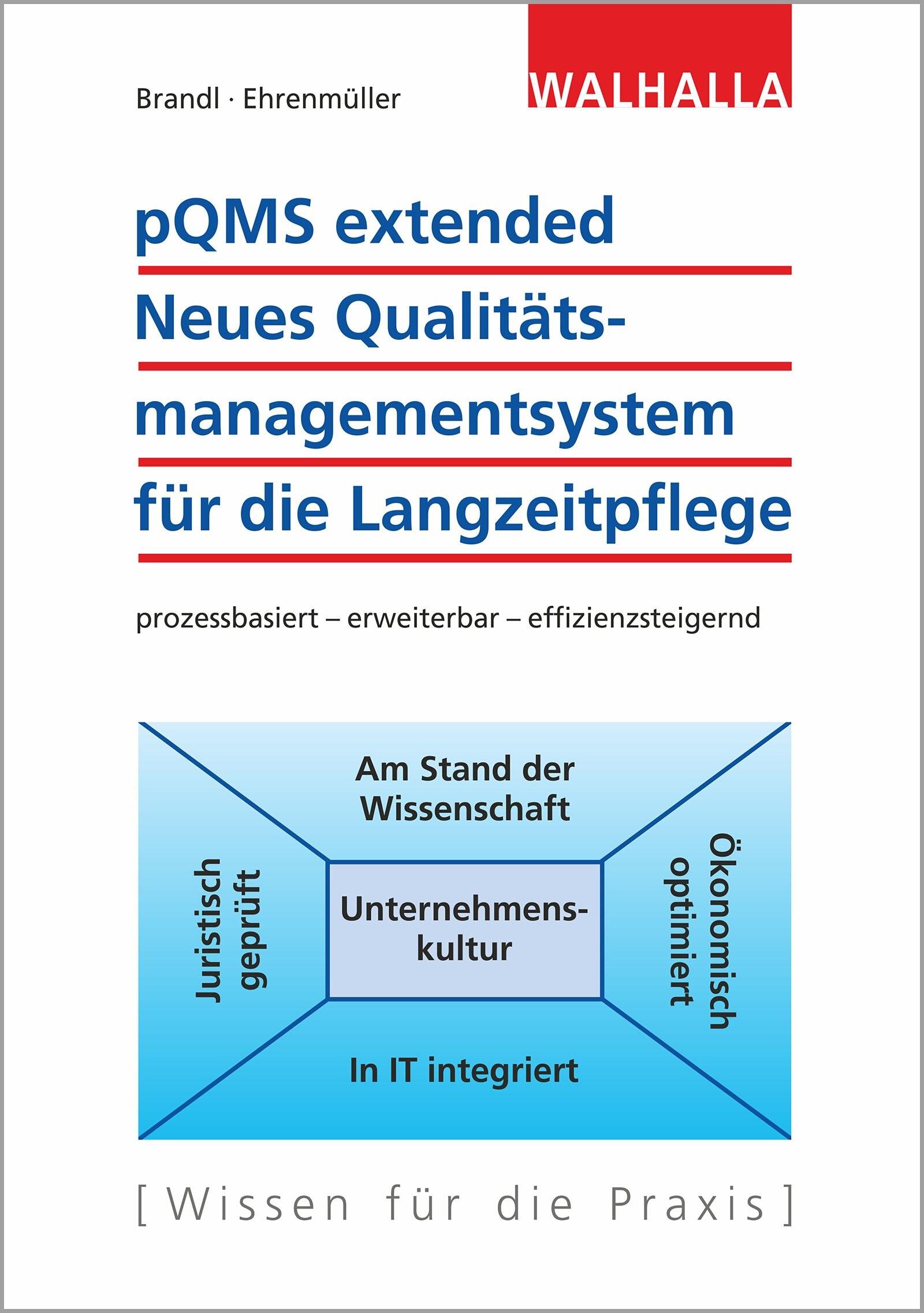 pQMS extended: Neues Qualitätsmanagementsystem für die Langzeitpflege | Brandl / Ehrenmüller, 2019 | Buch (Cover)