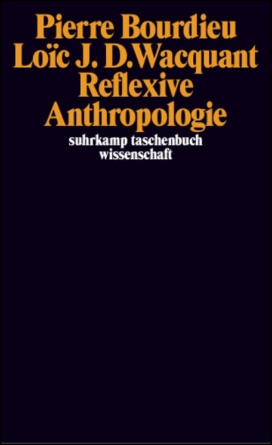 Reflexive Anthropologie | Bourdieu / Wacquant, 2006 | Buch (Cover)