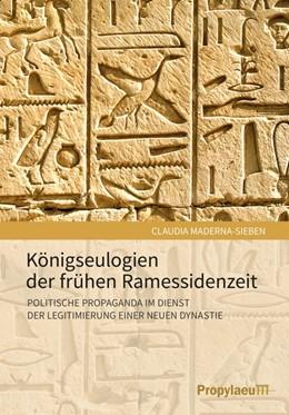 Abbildung von Maderna-Sieben | Königseulogien der frühen Ramessidenzeit | 1. Auflage | 2018 | beck-shop.de