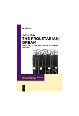 Abbildung von Hake   The Proletarian Dream   1. Auflage   2018   beck-shop.de
