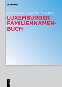 Abbildung von Gilles / Kollmann / Muller | Luxemburger Familiennamenbuch | 2018