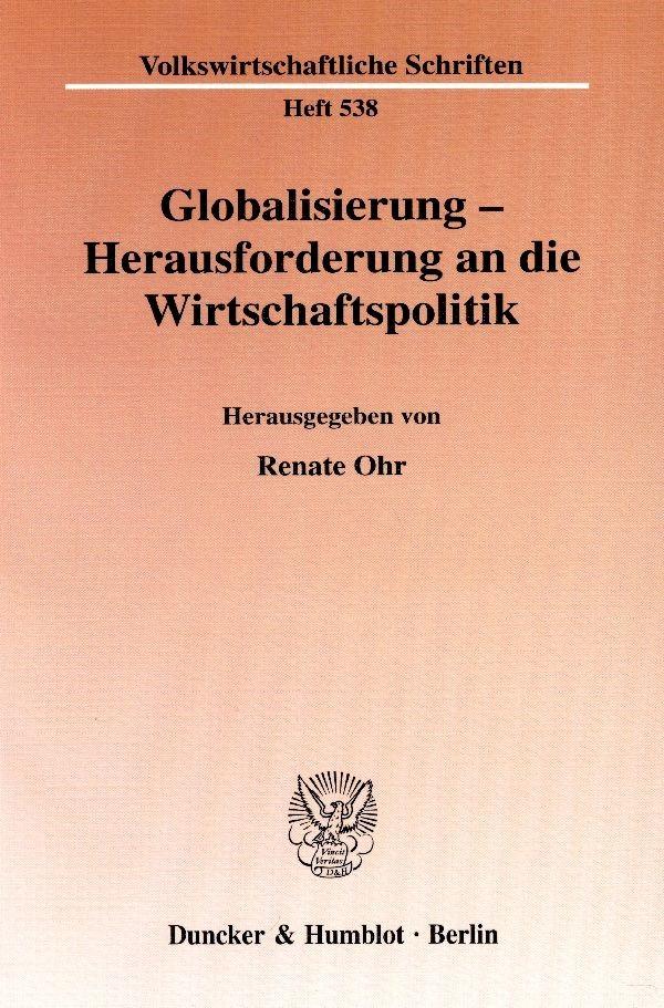 Globalisierung - Herausforderung an die Wirtschaftspolitik | Ohr, 2004 | Buch (Cover)