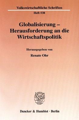 Abbildung von Ohr | Globalisierung - Herausforderung an die Wirtschaftspolitik | 2004 | 538