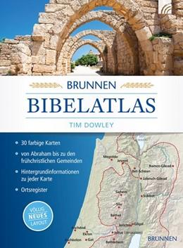 Abbildung von Dowley | Brunnen Bibelatlas | 2018
