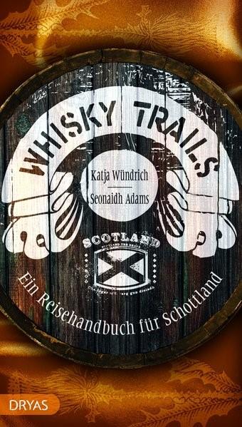 Abbildung von Adams / Wündrich | Whisky Trails Schottland | 7., überarbeitete Auflage | 2019