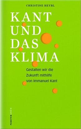 Abbildung von Heybl | Kant und das Klima | 1. Auflage | 2018 | beck-shop.de