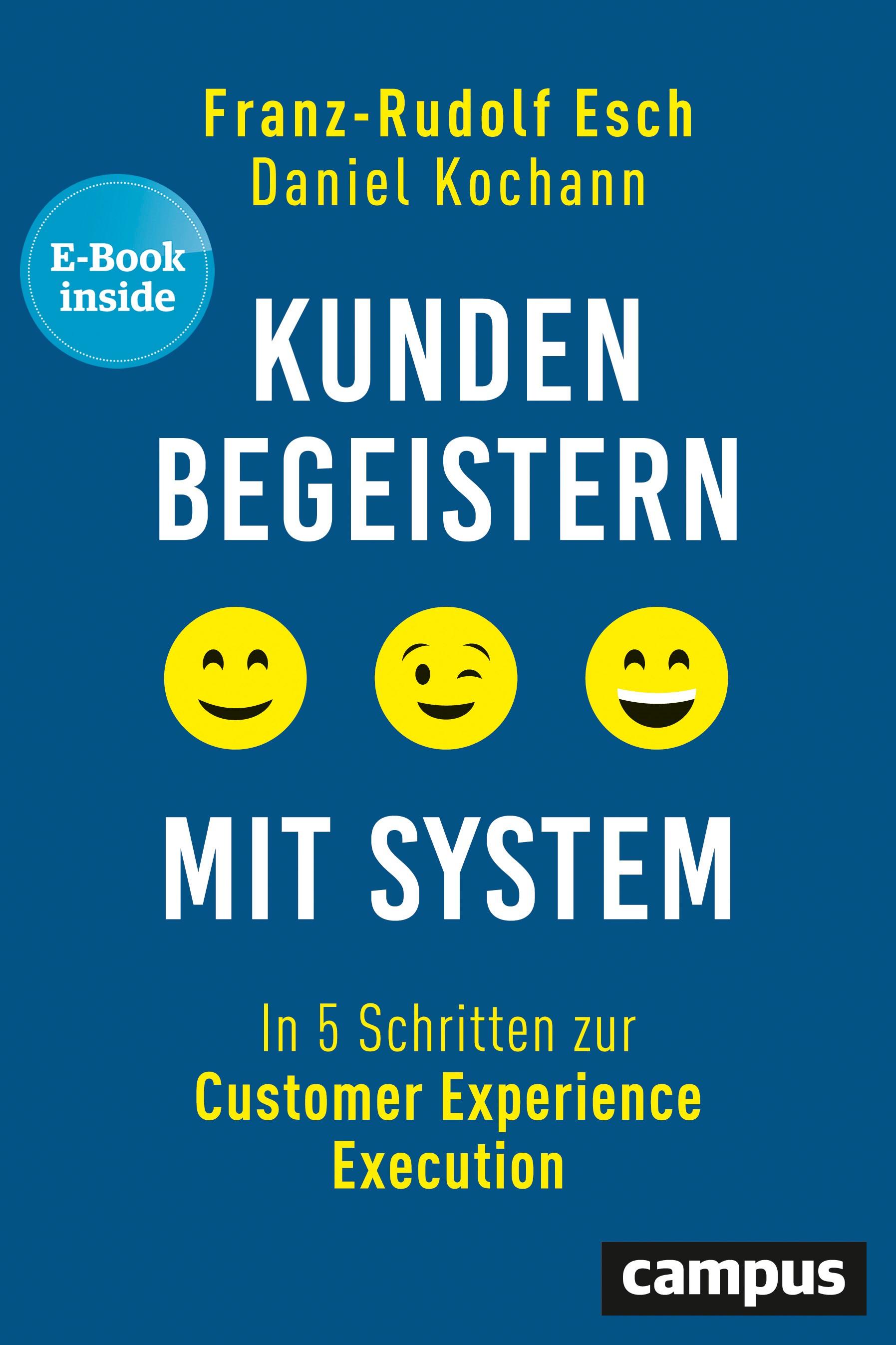 Abbildung von Esch / Kochann | Kunden begeistern mit System | 2019