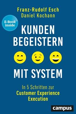 Abbildung von Esch / Kochann   Kunden begeistern mit System   2019   In 5 Schritten zur Customer Ex...