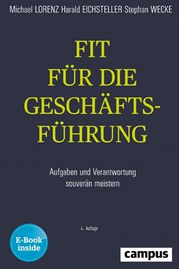 Abbildung von Lorenz / Eichsteller / Wecke   Fit für die Geschäftsführung   4. durchgesehene Auflage Auflage   2019   Aufgaben und Verantwortung sou...