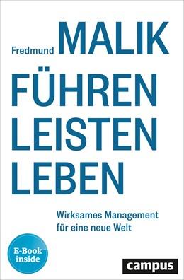 Abbildung von Malik | Führen Leisten Leben | 2019 | Wirksames Management für eine ...