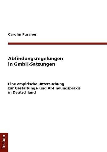 Abfindungsregelungen in GmbH-Satzungen | Puscher | 1. Auflage, 2018 | Buch (Cover)