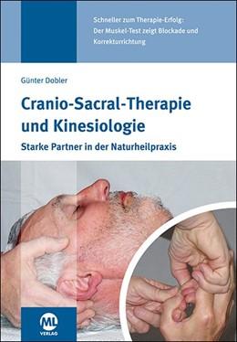 Abbildung von Dobler | Cranio-Sacral-Therapie und Kinesiologie | 2018 | Starke Partner in der Naturhei...