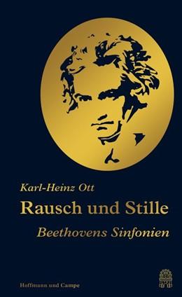 Abbildung von Ott | Rausch und Stille | 1. Auflage | 2019 | beck-shop.de
