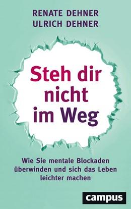 Abbildung von Dehner | Steh dir nicht im Weg | 3. Auflage | 2019 | beck-shop.de