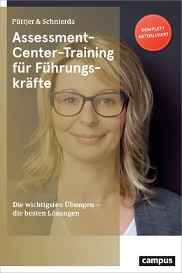 Abbildung von Püttjer / Schnierda | Assessment-Center-Training für Führungskräfte | 12. Auflage | 2019 | beck-shop.de